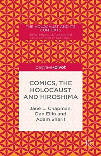 9781349680931: Comics, the Holocaust and Hiroshima (The Holocaust and its Contexts)