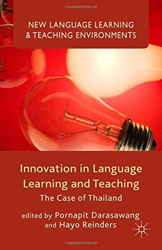 9781349686469: Innovation in Language Learning and Teaching: The Case of Thailand (New Language Learning and Teaching Environments)