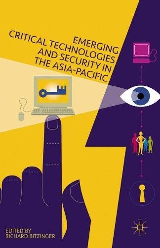 9781349690053: Emerging Critical Technologies and Security in the Asia-Pacific