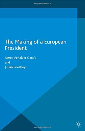 9781349693153: The Making of a European President