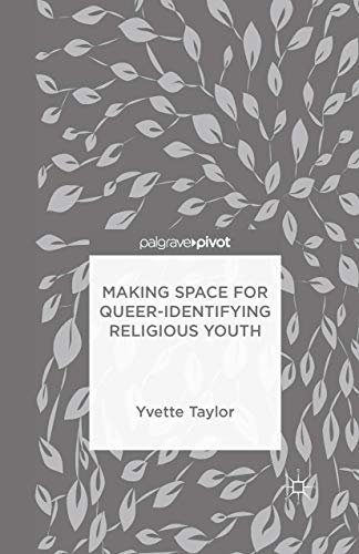 9781349699568: Making Space for Queer-Identifying Religious Youth