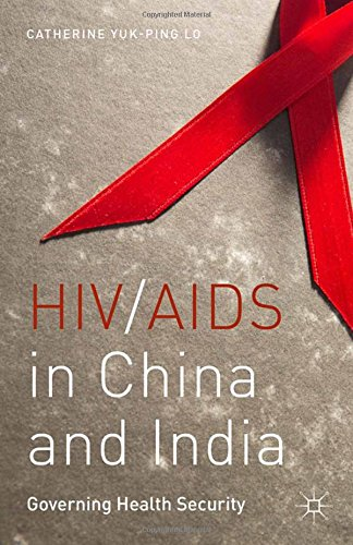 9781349700158: HIV/AIDS in China and India: Governing Health Security