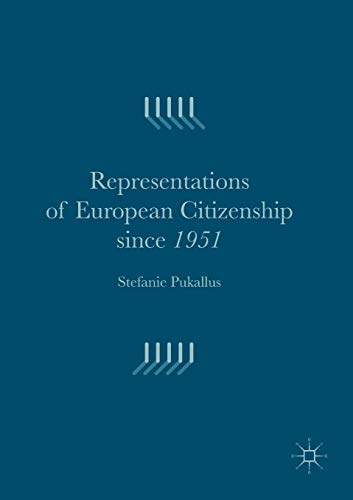 9781349702350: Representations of European Citizenship since 1951
