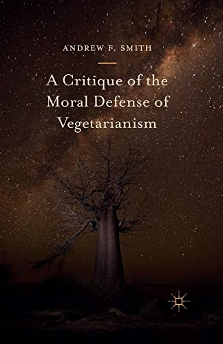 9781349717088: A Critique of the Moral Defense of Vegetarianism