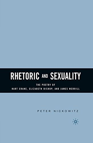 9781349734658: Rhetoric and Sexuality: The Poetry of Hart Crane, Elizabeth Bishop, and James Merrill