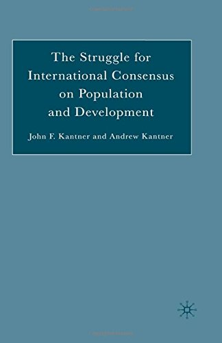 9781349736775: The Struggle for International Consensus on Population and Development