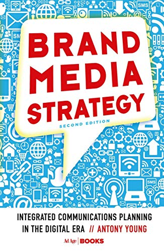 9781349949755: Brand Media Strategy: Integrated Communications Planning in the Digital Era