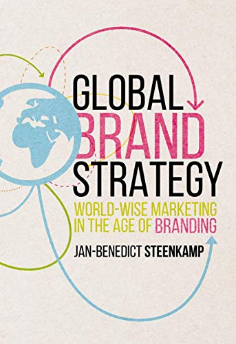 9781349949939: Global Brand Strategy: World-wise Marketing in the Age of Branding