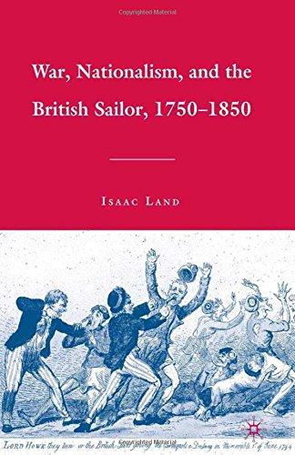 War, Nationalism, and the British Sailor, 1750-1850: 2009: Isaac Land