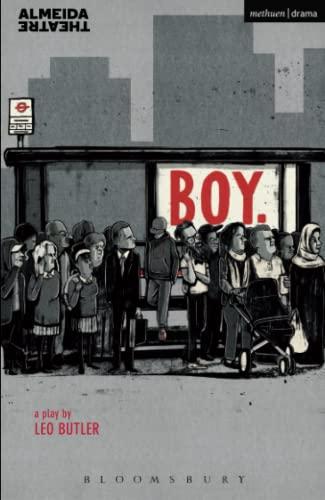 Boy (Modern Plays): Leo Butler