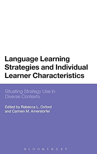 9781350005044: Language Learning Strategies and Individual Learner Characteristics: Situating Strategy Use in Diverse Contexts