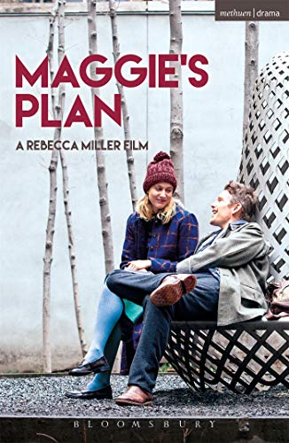 9781350005877: Maggie's Plan (Modern Plays)