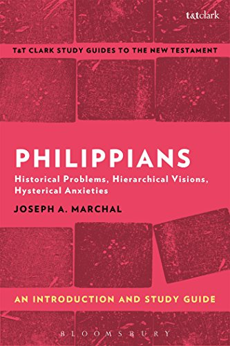 9781350008755: Philippians: An Introduction and Study Guide: Historical Problems, Hierarchical Visions, Hysterical Anxieties (T&T Clark's Study Guides to the New Testament)