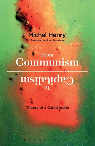 9781350009035: From Communism to Capitalism: Theory of a Catastrophe
