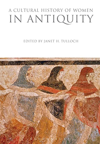 9781350009189: A Cultural History of Women in Antiquity (The Cultural Histories Series)