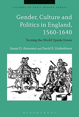 Gender, Culture and Politics in England, 1560-1640: Professor Susan D.