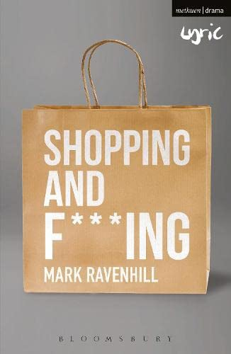 9781350027923: Shopping and F***ing (Modern Classics)