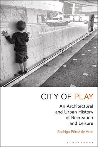 9781350032163: Arce, R: City of Play