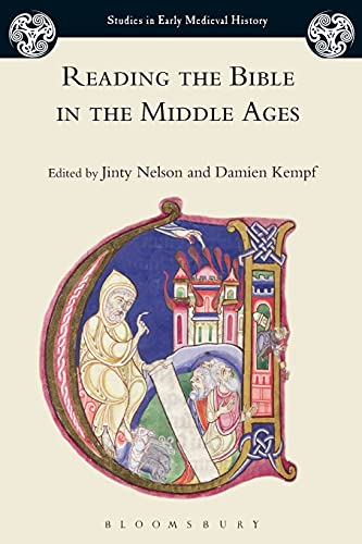 9781350036284: Reading the Bible in the Middle Ages (Studies in Early Medieval History)