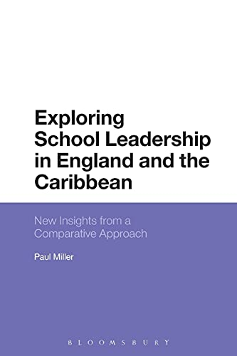 9781350042285: Exploring School Leadership in England and the Caribbean: New Insights from a Comparative Approach