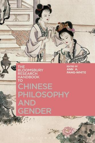 9781350058033: The Bloomsbury Research Handbook of Chinese Philosophy and Gender (Bloomsbury Research Handbooks in Asian Philosophy)
