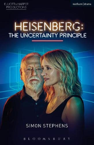 9781350064850: Heisenberg: The Uncertainty Principle (Modern Plays)