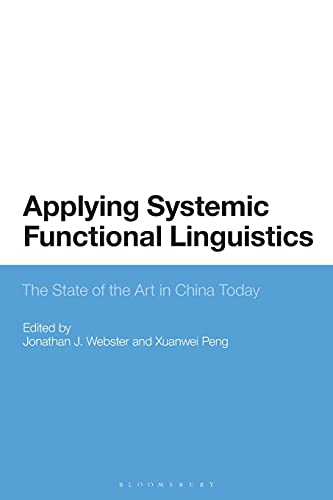 9781350079847: Applying Systemic Functional Linguistics: The State of the Art in China Today