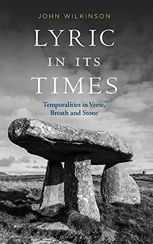9781350093911: Lyric In Its Times: Temporalities in Verse, Breath, and Stone