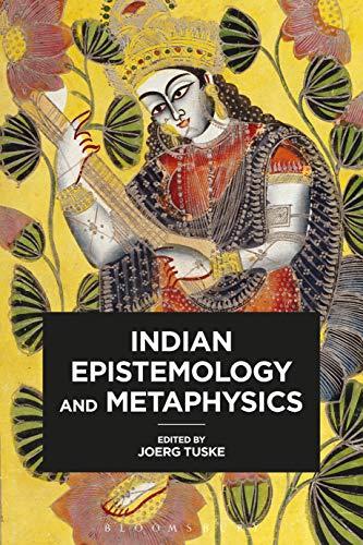 9781350126688: Indian Epistemology and Metaphysics