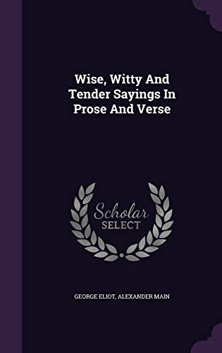 9781353969077: Wise, Witty And Tender Sayings In Prose And Verse