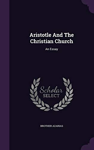 9781353999883: Aristotle And The Christian Church: An Essay