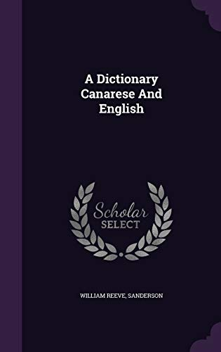 9781354003985: A Dictionary Canarese And English