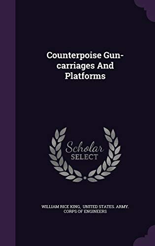 9781354093719: Counterpoise Gun-carriages And Platforms