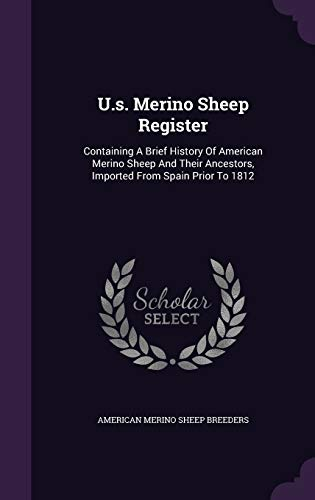 9781354145975: U.s. Merino Sheep Register: Containing A Brief History Of American Merino Sheep And Their Ancestors, Imported From Spain Prior To 1812