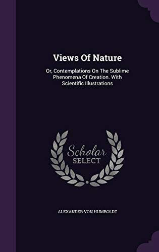 9781354205471: Views Of Nature: Or, Contemplations On The Sublime Phenomena Of Creation. With Scientific Illustrations