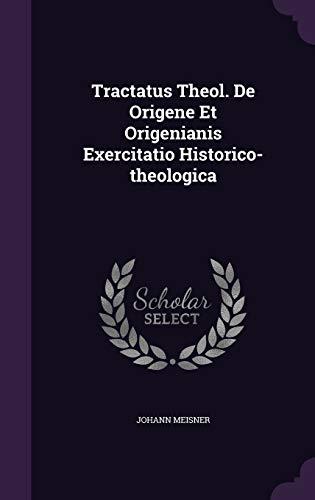 9781354233399: Tractatus Theol. De Origene Et Origenianis Exercitatio Historico-theologica
