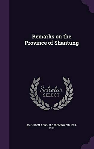 9781354261644: Remarks on the Province of Shantung