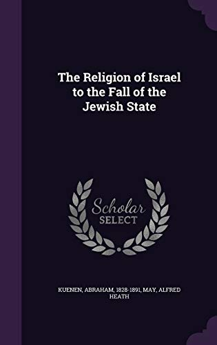 9781354263440: The Religion of Israel to the Fall of the Jewish State