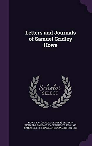 9781354265765: Letters and Journals of Samuel Gridley Howe