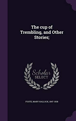 9781354274330: The Cup of Trembling, and Other Stories;