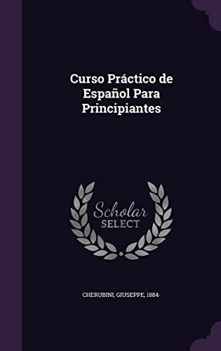 9781354274996: Curso Practico de Espanol Para Principiantes