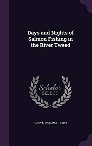 9781354278369: Days and Nights of Salmon Fishing in the River Tweed