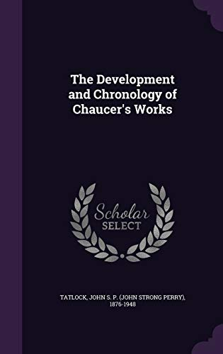 9781354283400: The Development and Chronology of Chaucer's Works