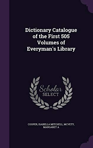 9781354285022: Dictionary Catalogue of the First 505 Volumes of Everyman's Library