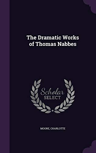 9781354291061: The Dramatic Works of Thomas Nabbes