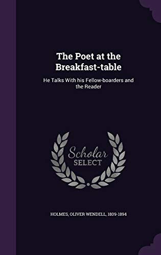 9781354311370: The Poet at the Breakfast-Table: He Talks with His Fellow-Boarders and the Reader