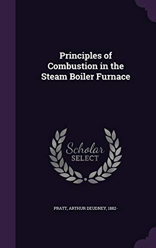 9781354324967: Principles of Combustion in the Steam Boiler Furnace