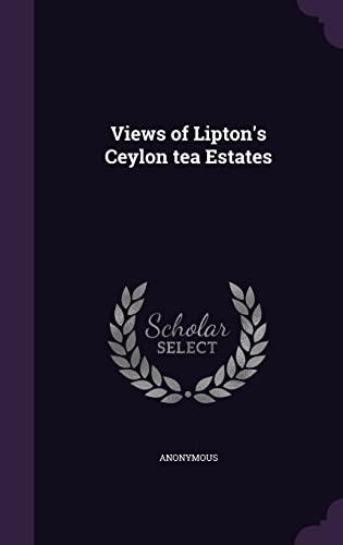 9781354342299: Views of Lipton's Ceylon Tea Estates