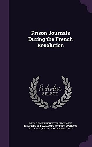 9781354345092: Prison Journals During the French Revolution
