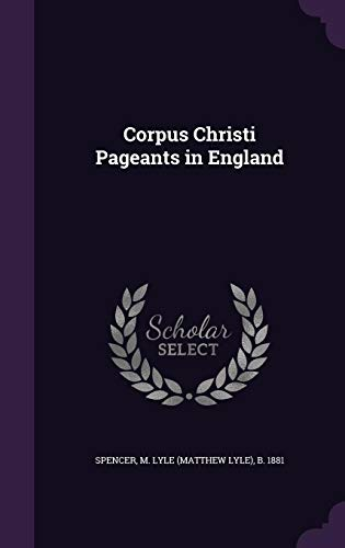 9781354348406: Corpus Christi Pageants in England